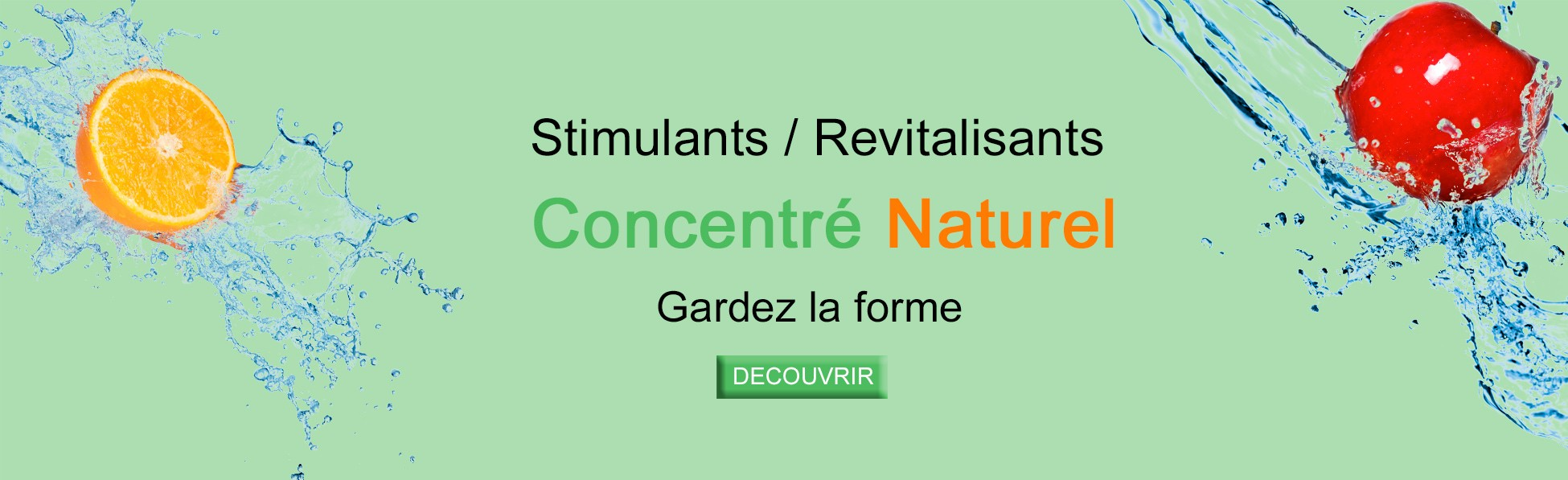Stimulants et revitalisants